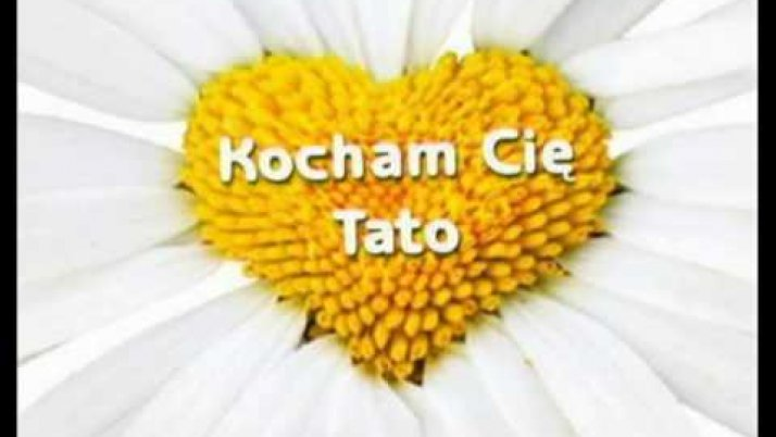 Kochamy Cię Tato!